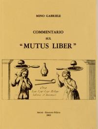 Commentario Sul Mutus Liber