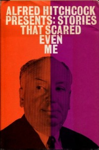 Alfred Hitchcock Presents Stories That Scared Even Me