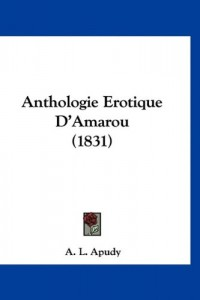 Anthologie Erotique D'Amarou (1831)