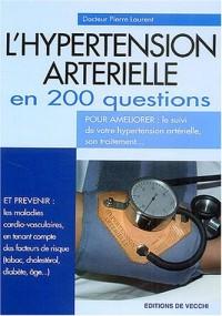 L'hypertension artérielle en 200 questions