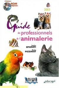 Guide des professionnels de l'animalerie (1Cédérom)