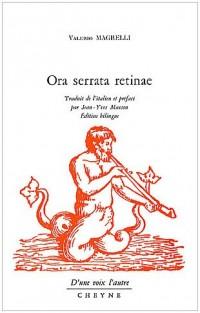 Ora serrata retinae : Edition bilingue français-italien