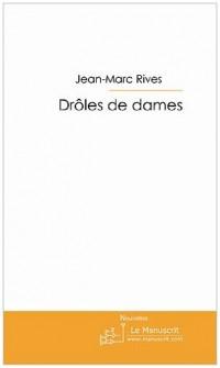 DROLES DE DAMES