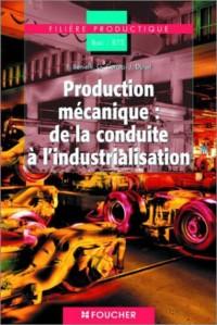 Sciences de l'ingénieur : Production mécanique de la conduite à l'industrialisation, BAC STI (1 livre + 1 CD-Rom)