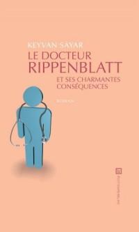 Le Docteur Rippenblatt et Ses Charmantes Conséquences