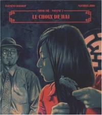 Chinh Tri, Tome 2 : Le choix de Hai