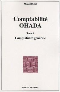 Comptabilité OHADA : Tome 1, Comptabilité générale