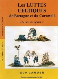 Les luttes celtiques de Bretagne et du Cornwall : Du jeu ou du sport ?