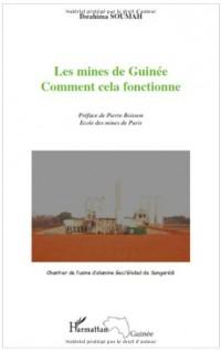 Les mines de Guinée : Comment cela fonctionne