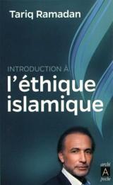Introduction à l'éthique islamique [Poche]