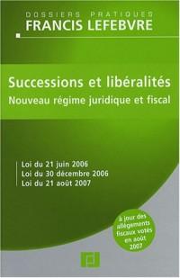 Successions et libéralités : Nouveau régime juridique et fiscal