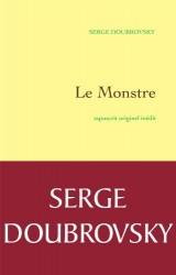 Le monstre: tapuscrit originel inédit - préface d'Isabelle Grell