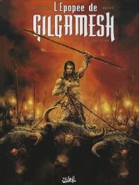 L'Epopée de Gilgamesh, Tome 1 : Le Trône d'Uruk