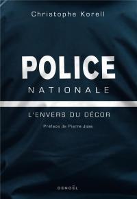 Police nationale: L'envers du décor