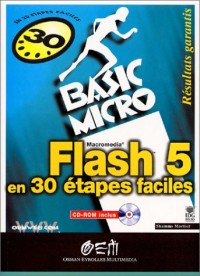 Flash 5 en 30 étapes faciles