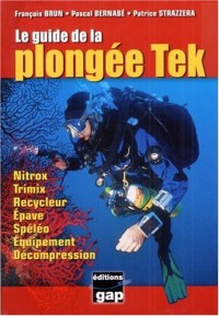 Le guide de la plongée Tek