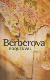 Roquenval : Chronique d'un château