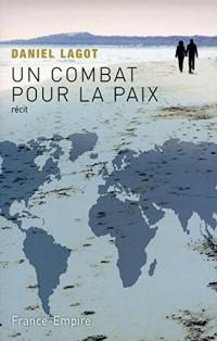 Un combat pour la paix