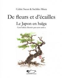 De fleurs et d'ecailles - le Japon en haiga