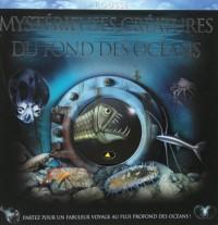 Mystérieuses créatures du fond des océans