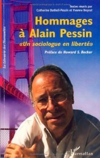 Hommage à Alain Pessin : Un sociologue en liberté