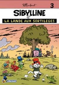 Sibylline, Tome 3 : Sibylline et la lande aux sortilèges