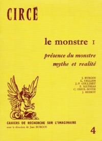 Le monstre 1: Présence du monstre - mythe et réalité