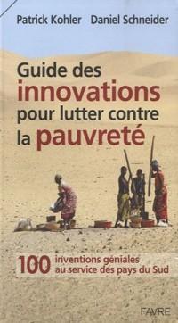 Les inventions géniales qui soulagent, mille et une innovations pour lutter contre la pauvreté