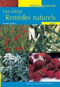 Mémo Gisserot : les vieux remèdes naturels