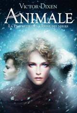 Animale: La Prophétie de la Reine des neiges