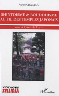 Shintoïsme & bouddhisme au fil des temples japonais