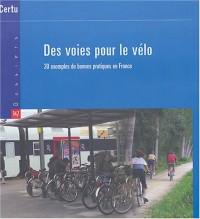Des voies pour le vélo : 30 exemples de bonnes pratiques en France