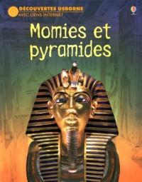 Momies et Pyramides - Découvertes Usborne avec Liens Internet