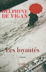 Les Loyautés (Littérature française) [Ebook - Kindle]