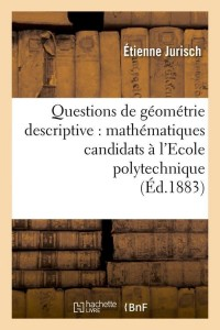 Questions de Géometrie Descriptive  ed 1883