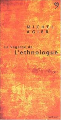 La Sagesse de l'Ethnologue