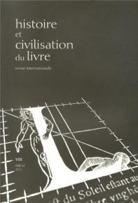 Histoire et Civilisation du Livre, N° 8/2012 : Pour une histoire transnationale du livre