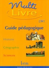 Multilivre CM1. : Guide pédagogique