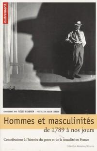 Hommes et masculinités, de 1789 à nos jours : contributions à l'histoire du genre et de la sexualité en France