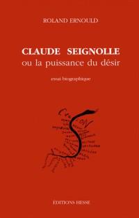 Claude Seignolle, ou, La puissance du désir