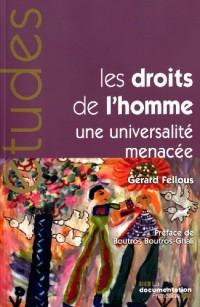 Les droits de l'homme, une universalité menacée (n.5306/07/08)