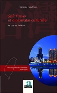 Soft power et diplomatie culturelle