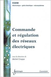 Commande et régulation des réseaux électriques