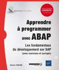 Apprendre à programmer avec ABAP - Les fondamentaux du développement sur SAP