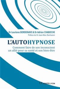 L'autohypnose : comment faire de son inconscient un allié