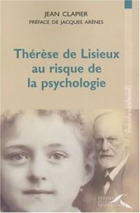 Thérèse de Lisieux au risque de la psychologie