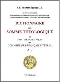Dictionnaire De La Somme Theologique De Saint Thomas D'Aquin - (3 Volumes)