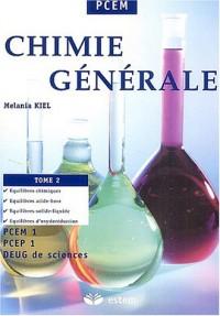 Chimie générale : Tome 2