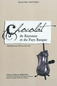 Chocolat au pays basque (le)
