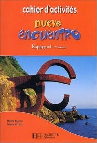 Espagnol 2ème année Nuevo encuentro : Cahier d'activités